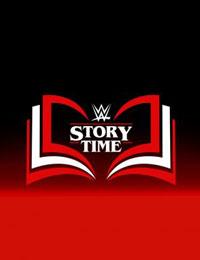 WWE: Story Time
