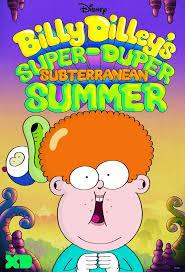 Billy Dilley's Super-Duper Subterranean Summer - Season 1