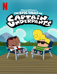 The Epic Tales of Captain Underpants - TV Series Season 3