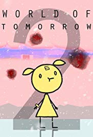 World of Tomorrow Episode Two: The Burden of Other People's Thoughts (2017)