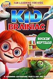 Kid Brainiac: Rockin' Reptiles (2020)