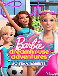 Barbie Dreamhouse Adventures - Season 2
