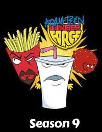 Aqua Teen Hunger Force Season 09