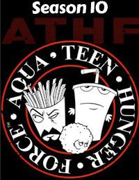 Aqua Teen Hunger Force Season 10