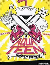 Aqua Teen Hunger Force Season 03