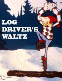 Canada Vignettes: Log Driver's Waltz