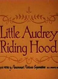 Little Audrey Riding Hood