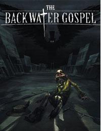 The Backwater Gospel