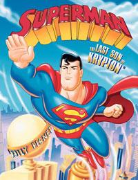 Superman: The Last Son of Krypton