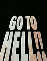 Go to Hell!!